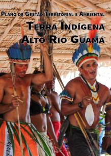 Plano de Gestão da Terra Indígena Alto Rio Guamá