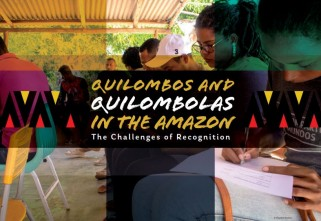 Quilombos and Quilombolas in the Amazon The Challenges of Recognition