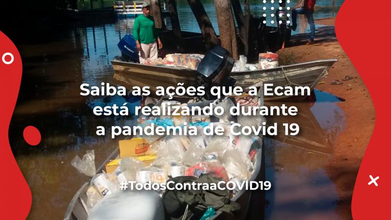 Saiba as ações que a Ecam está realizando durante a pandemia